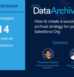 Webinar: How to create a successful data archival strategy for your Salesforce Org