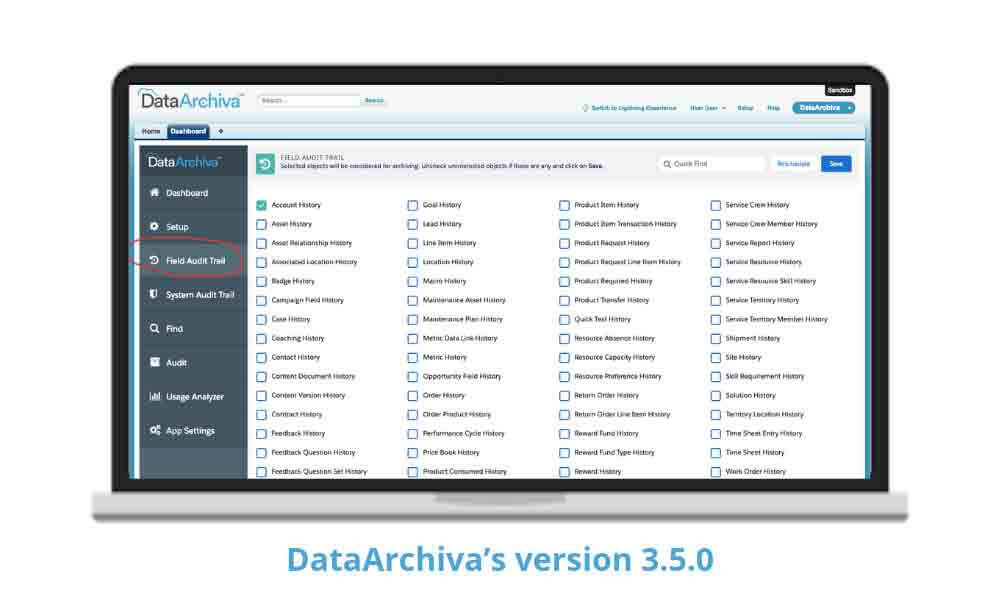 """DataArchiva V 3.5.0 is now available in the AppExchange with the new """"Field Audit Trail"""" feature"""