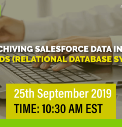 WEBINAR: Archiving Salesforce Data into AWS RDS (Relational Database System)