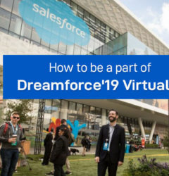 How to be a part of Dreamforce'19 Virtually without Missing Anything?