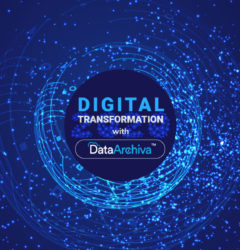 Drive the Next-gen Digital Transformation for 2020 with DataArchiva