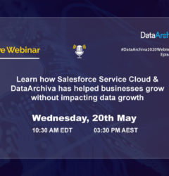 WEBINAR: Learn how Salesforce Service Cloud & DataArchiva has helped businesses grow without impacting data growth