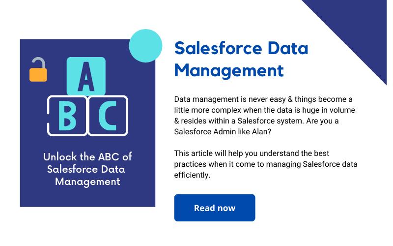 ABC of Salesforce Data Management