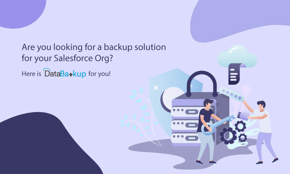 Are you looking for a backup solution for your Salesforce Org? Here is DataBakup for you