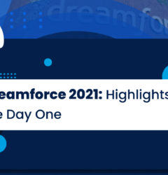 Dreamforce 2021: Highlights from the Day One